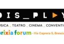 I concerti Dis_Play al Brixia Forum