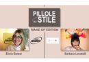 """""""Pillole di Stile"""" torna su Radio Bruno in versione make-up"""