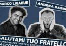 """Marco Ligabue e Andrea Barbi presentano """"Salutami tuo fratello"""""""