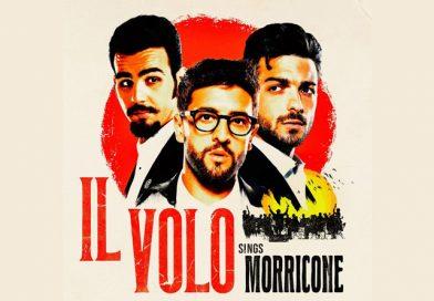 """Il 5 Novembre esce in tutto il Mondo """"Il volo Sings Morricone"""""""